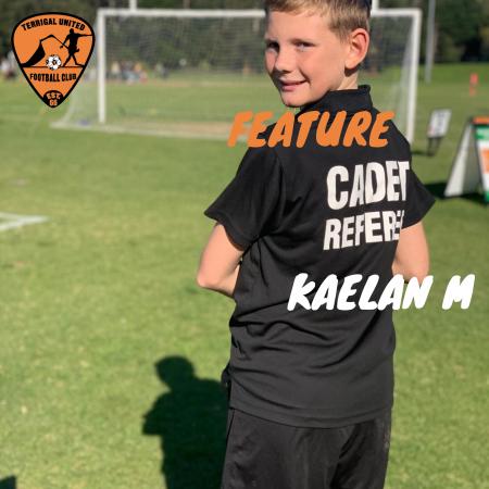 Feature Cadet Ref:  Kaelan M