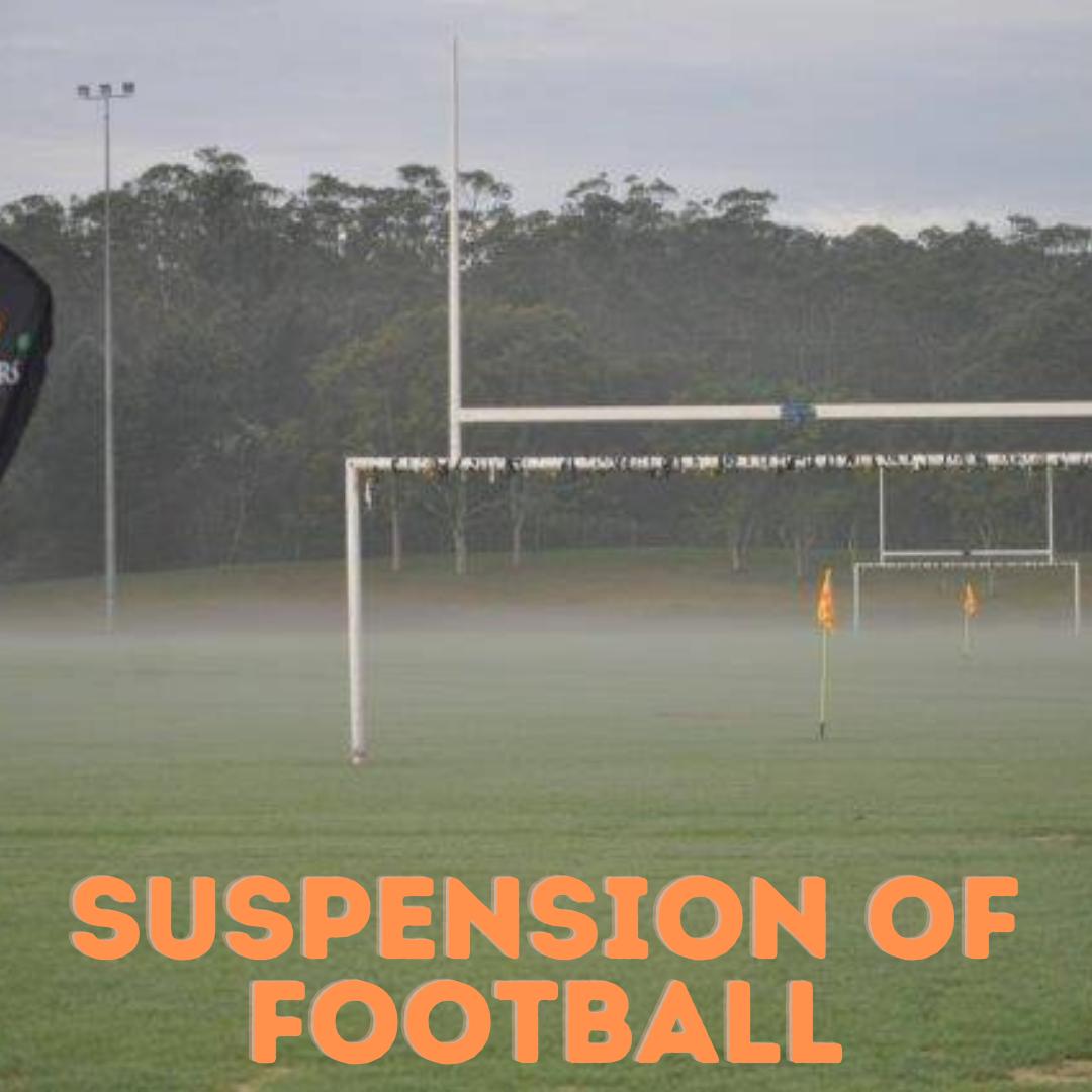 Suspension of Football